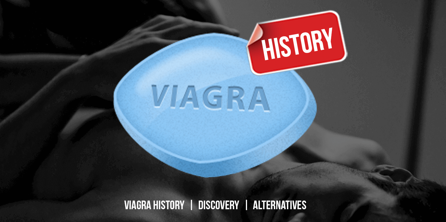Short History of Viagra Discovery, Success and Alternatives