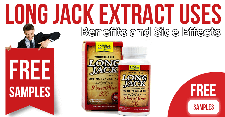 Long Jack Extract Uses Benefits and Side Effects