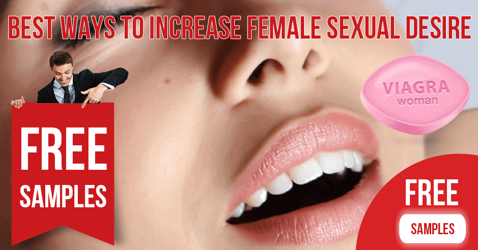 The Best Ways to Increase Female Sexual Desire