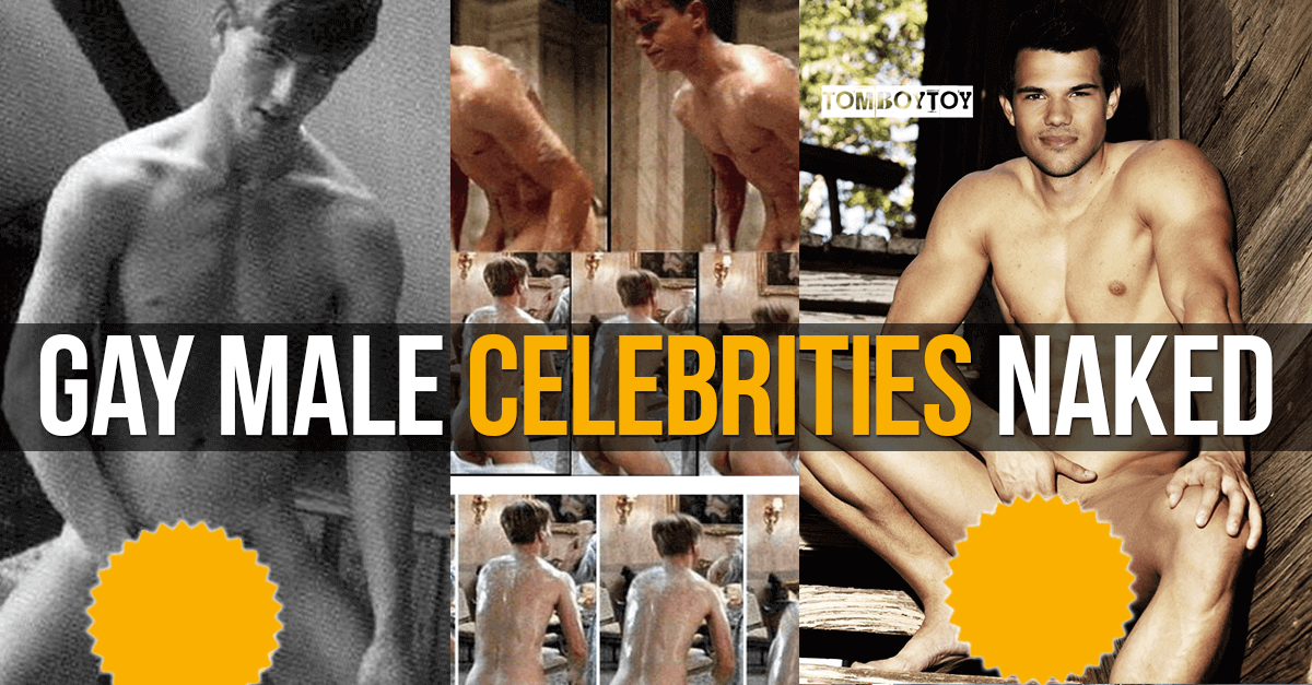 Gay male celebrities naked or misunderstood leading men