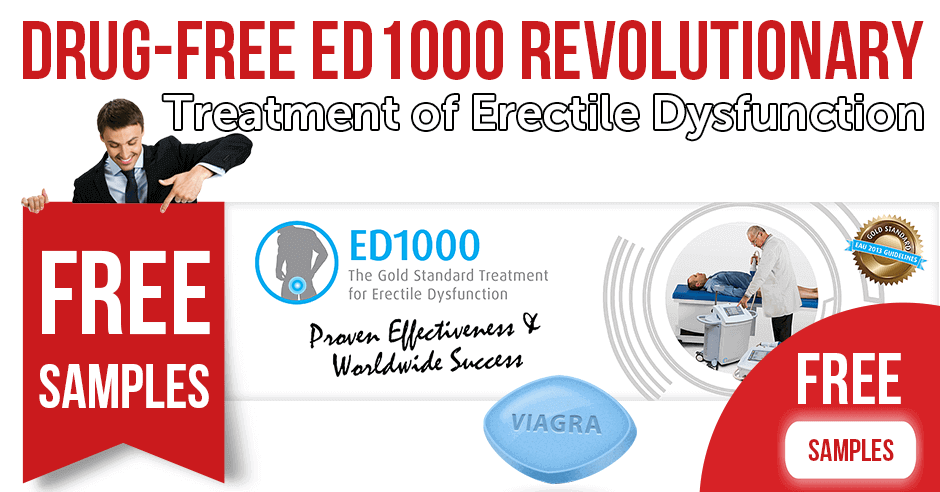 Drug-free ED1000 revolutionary treatment of erectile dysfunction