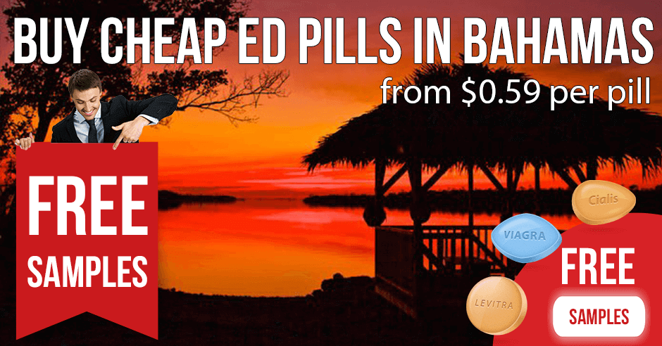 Erectile dysfunction tablets and premature ejaculation pills in the Bahamas